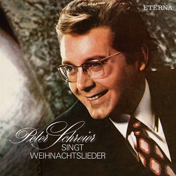 Peter Schreier - Peter Schreier singt Weihnachtslieder (Remastered)