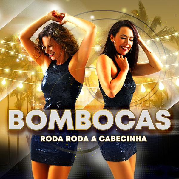 Bombocas - Roda Roda a Cabecinha (Novo Single 2020)