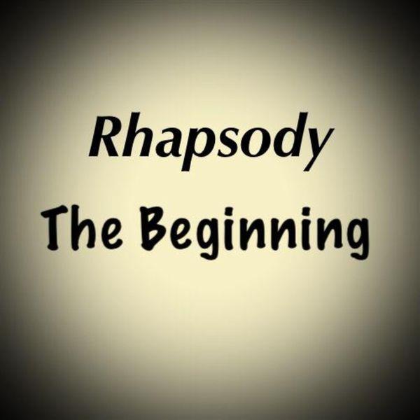 Rhapsody - The Beginning
