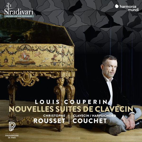 Christophe Rousset - Louis Couperin : Nouvelles Suites de clavecin