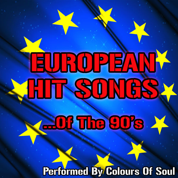Colours Of The Soul - European Hits of the 90'snjm,