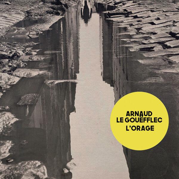 Arnaud Le Gouefflec - L'Orage