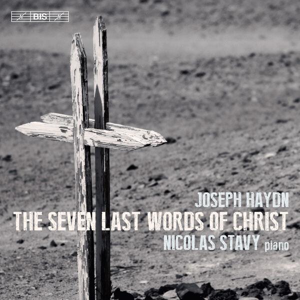 Nicolas Stavy|Haydn : The 7 Last Words of Christ, Hob.XX/1C