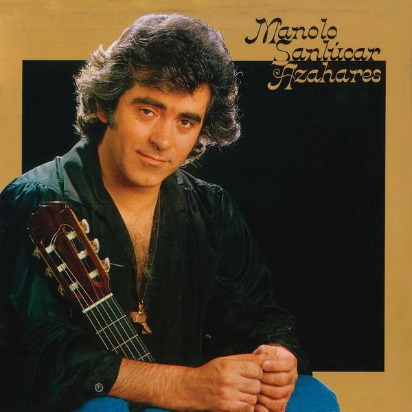 Manolo Sanlucar - Azahares (Remasterizado)