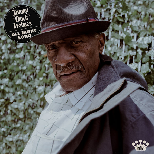 "Jimmy ""Duck"" Holmes - All Night Long"