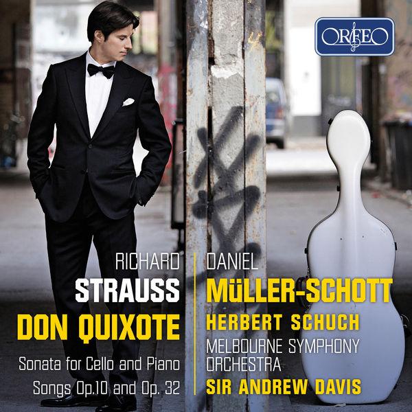 Daniel Muller-Schott - Richard Strauss: Don Quixote, Op. 35, TrV 184 & Other Works