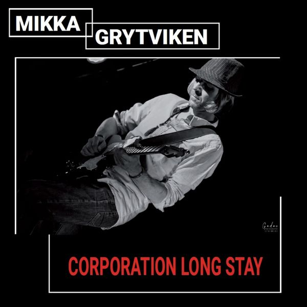 Mikka Grytviken - Corporation Long Stay
