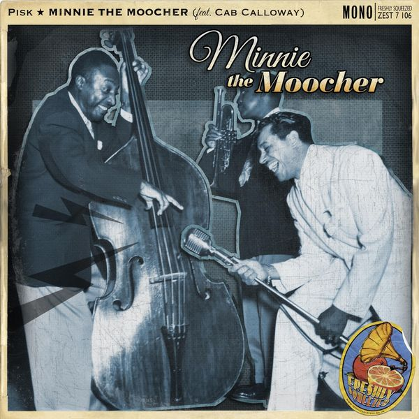 Pisk - Minnie the Moocher