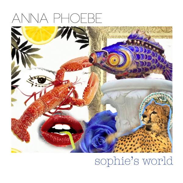 Anna Phoebe - Sophie's World