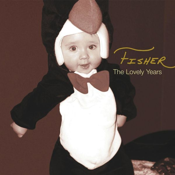 Fisher - The Lovely Years