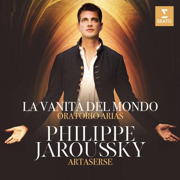 Philippe Jaroussky - La vanità del mondo