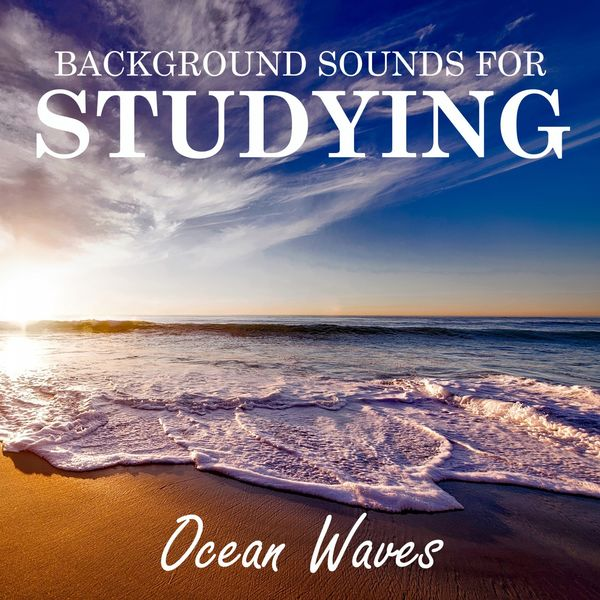 Background Sounds for Studying: Ocean Waves | Study Music