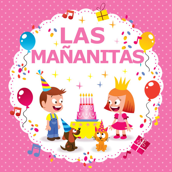 Las Mananitas - Las Mañanitas!