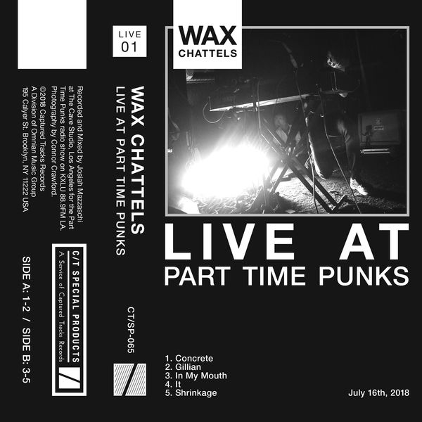Wax Chattels - Live at Part Time Punks