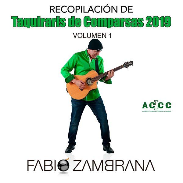 Fabio Zambrana - Recopilación de Taquiraris de Comparsas 2019, Vol. 1