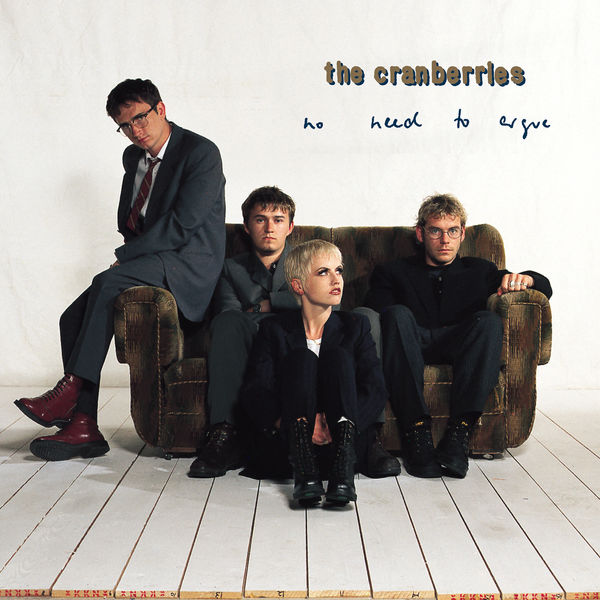 The Cranberries - No Need To Argue (Deluxe)