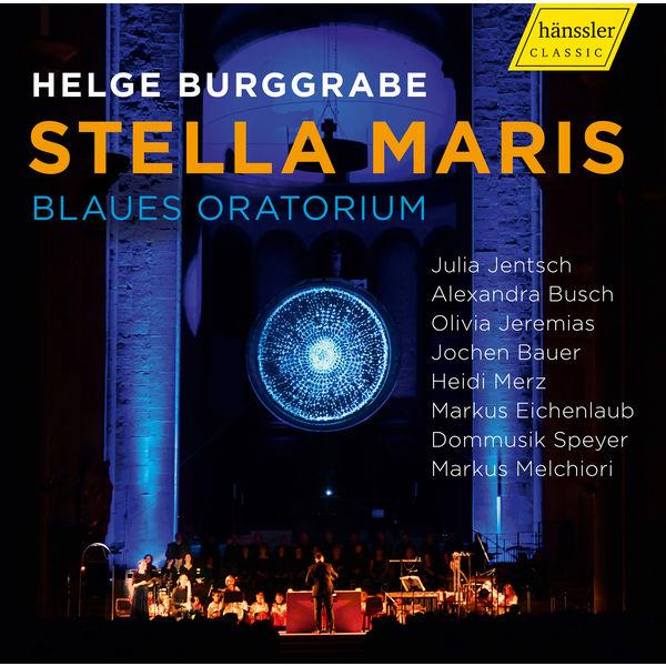 Markus Eichenlaub - Helge Burggrabe: Stella maris (Blaues oratorium)