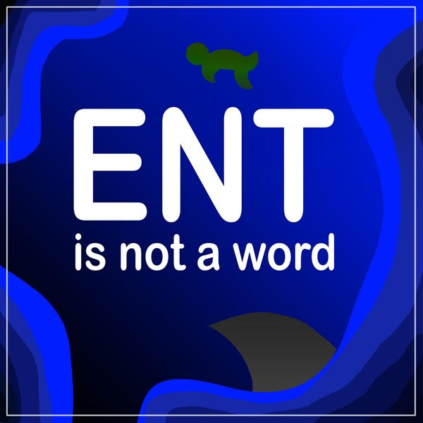 The Turtles|Ent Is Not a Word