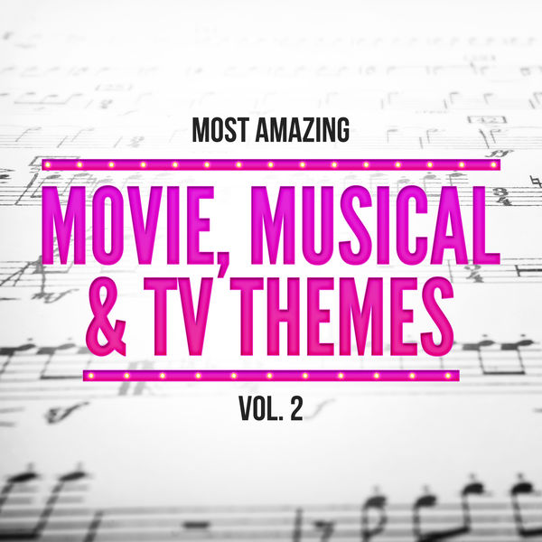 Various Artists - Most Amazing Movie, Musical & TV Themes, Vol. 2