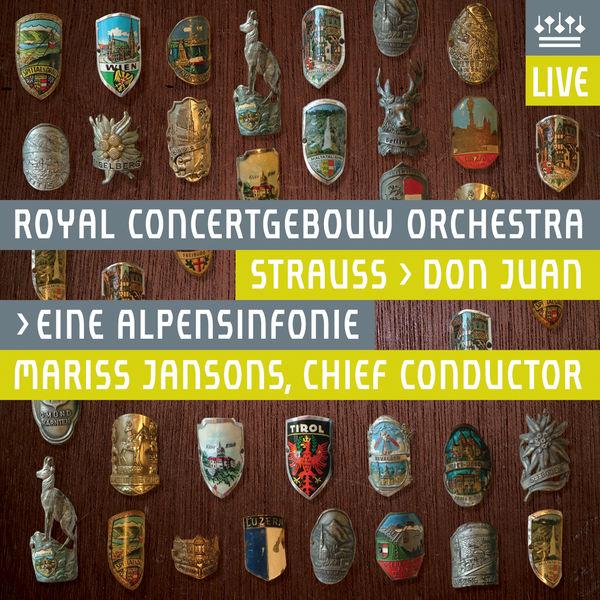 Royal Concertgebouw Orchestra - Strauss, Richard: Eine Alpensinfonie & Don Juan (Live)