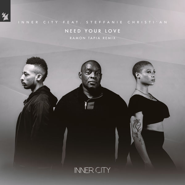 Inner City - Need Your Love