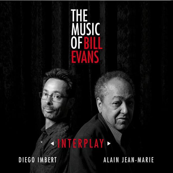 Alain Jean-Marie - Interplay - The Music of Bill Evans