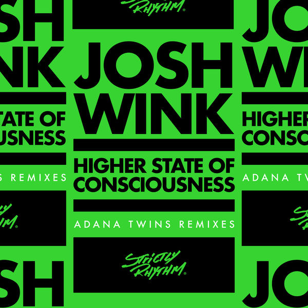 Josh Wink - Higher State Of Consciousness (Adana Twins Remixes)