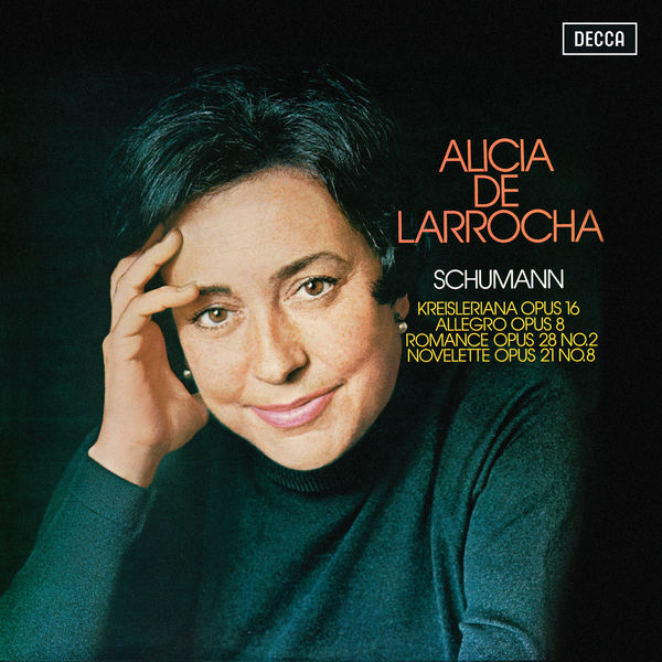 Alicia de Larrocha - Schumann: Kreisleriana; Allegro; Romance; Novelette