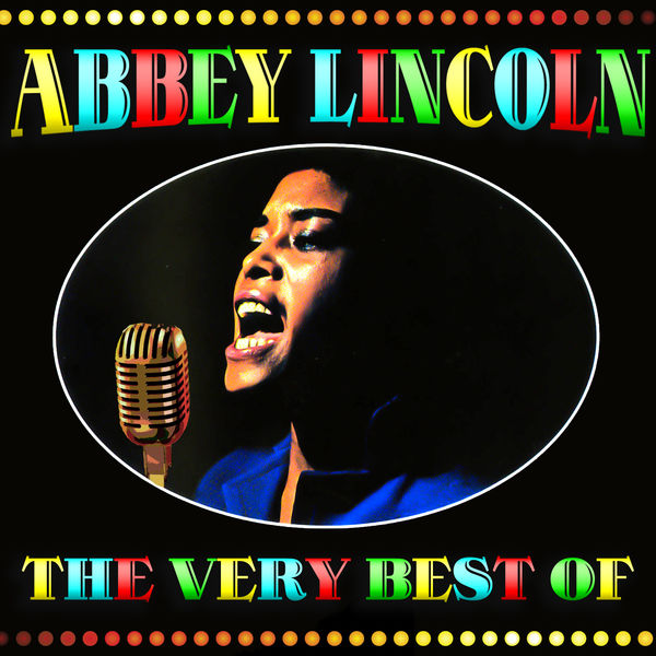 Abbey Lincoln - The Very Best Of