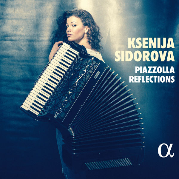 Ksenija Sidorova - Piazzolla Reflections