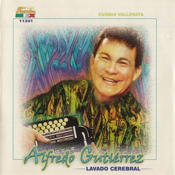 Alfredo Gutierrez - Lavado Cerebral