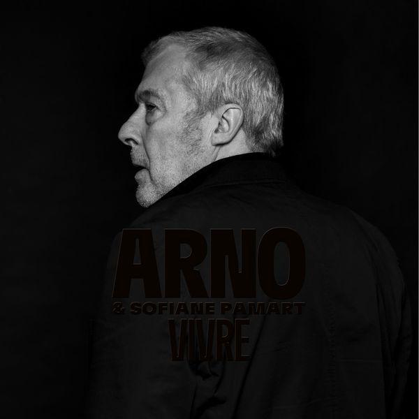 Arno - Je veux vivre
