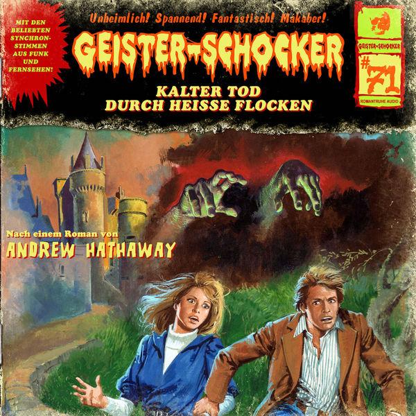Geister-Schocker|Folge 71: Kalter Tod durch heiße Flocken