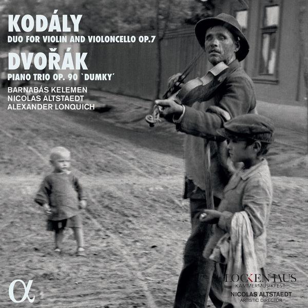 "Barnabás Kelemen Kodály: Duo for Violin and Violoncello, Op. 7 - Dvořák: Piano Trio, Op. 90 ""Dumky"""