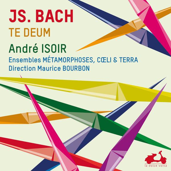André Isoir|J. S. Bach, Te Deum & 11 Chorals