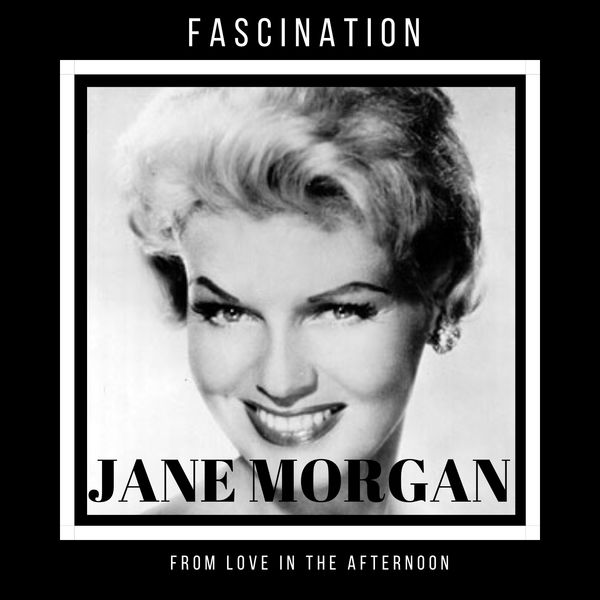 """Jane Morgan - Fascination (From """"Love in the Afternoon"""")"""