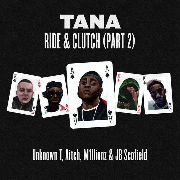 Tana - Ride & Clutch, Pt. 2
