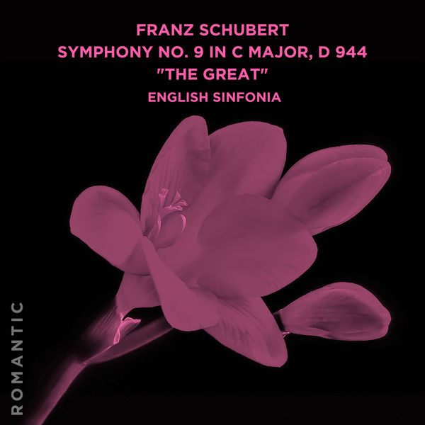 "English Sinfonia - Franz Schubert: Symphony No. 9 in C Major, D 944 ""The Great"""