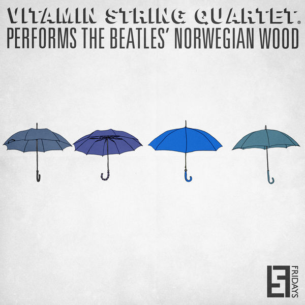 Vitamin String Quartet - VSQ Performs the Beatles' Norwegian Wood