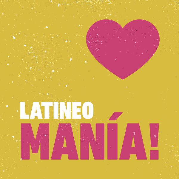 Various Artists - LATINEO MANÍA!