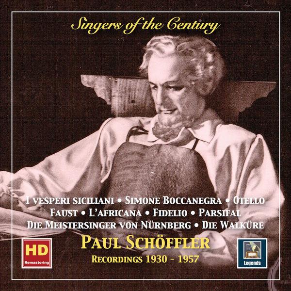 Francesco Maria Piave - Singers of the Century: Paul Schöffler (2019 Remaster)