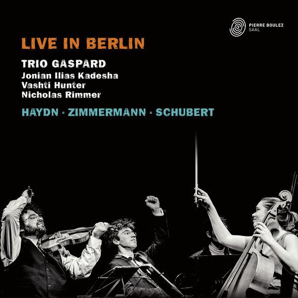 Trio Gaspard - Trio Gaspard Live in Berlin (Piano Trios)