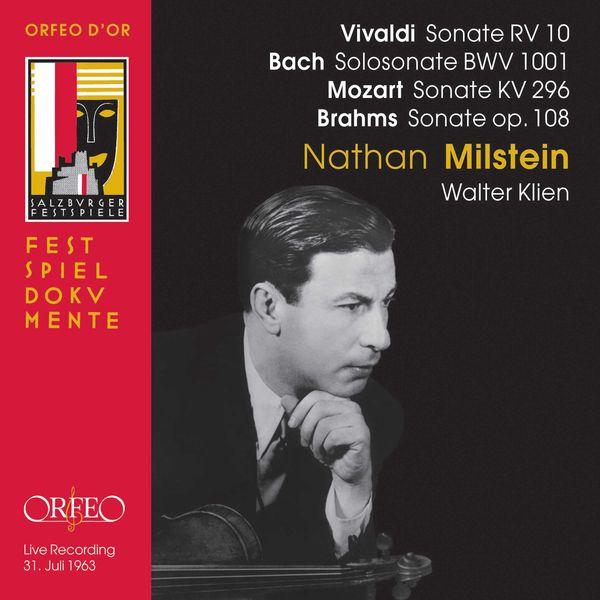 Nathan Milstein - Vivaldi, Bach, Mozart, Paradis & Brahms: Violin Works (Live)
