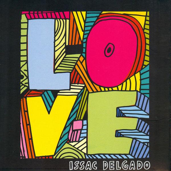 Isaac Delgado|Love
