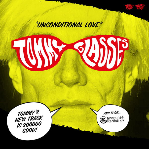 Tommy Glasses - Unconditional Love