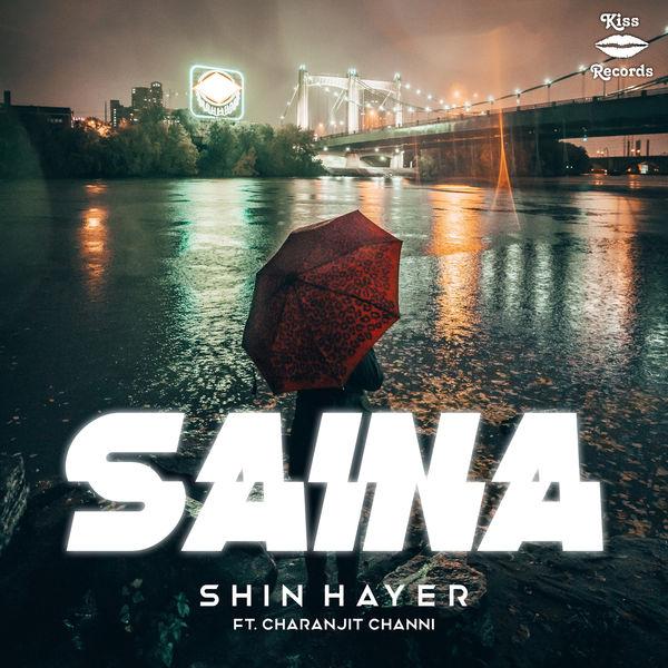Shin Hayer - Saina