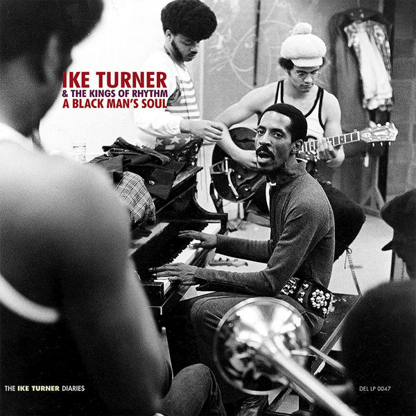 Ike Turner & The Kings Of Rhythm - A Black Man's Soul