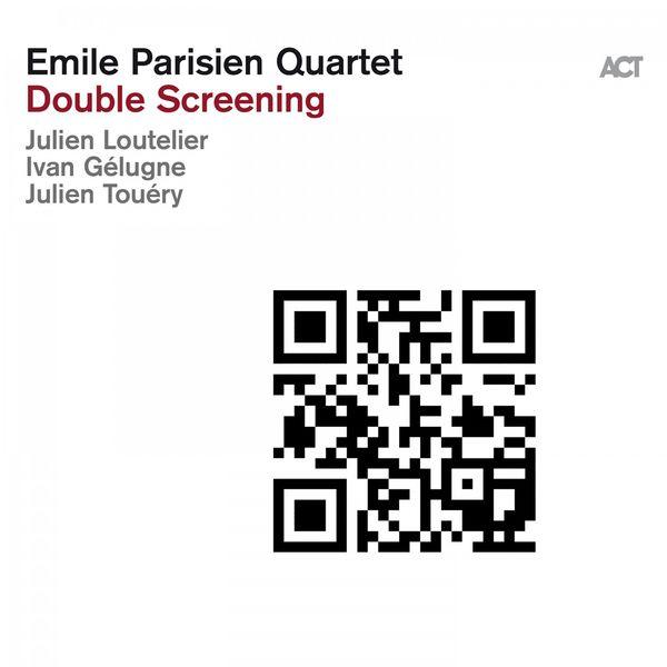 Emile Parisien Quartet - Double Screening