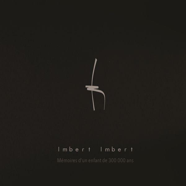 Imbert Imbert - Memoires d un enfant de 300 000 ans