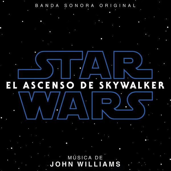John Williams - Star Wars: El ascenso de Skywalker